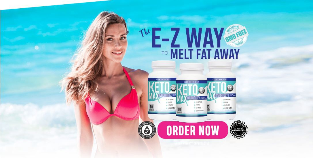 Keto Max Weight Loss Reviews – Simply A Fast Way to Burn Fat!