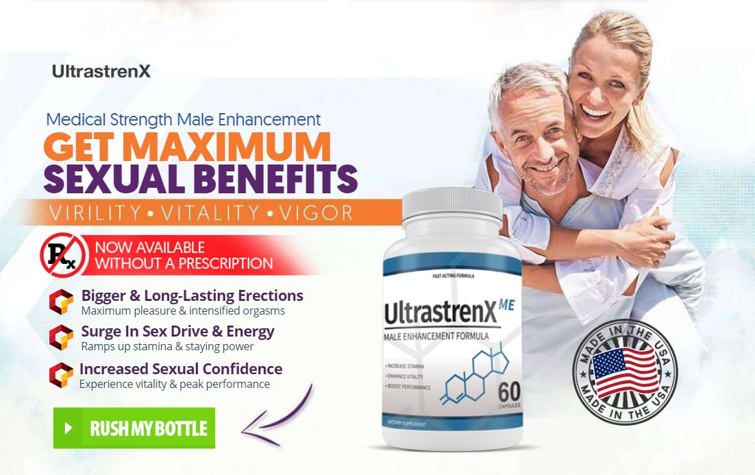 UltraStrenX Male Enhancement – Raise Libido & Improve Sexual Activity!