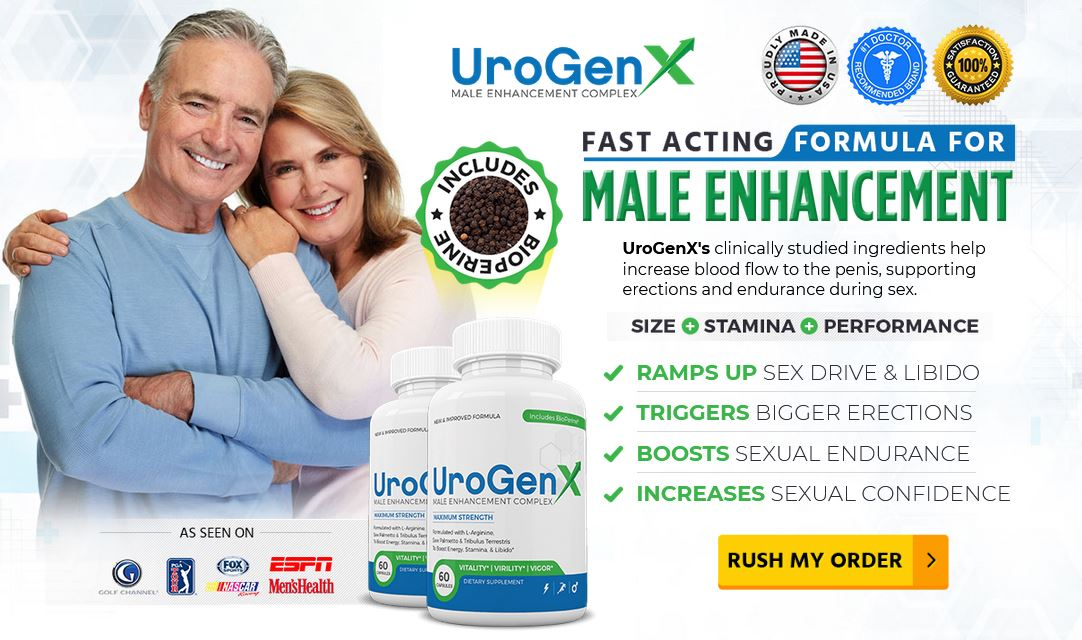 UroGenX Reviews – New Male Enhancement Pills to Erect Harder & Longer!