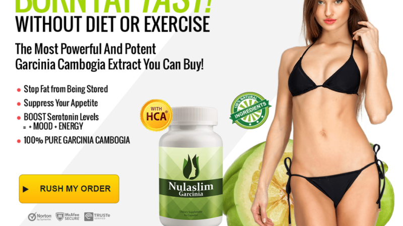 Nulaslim Garcinia Reviews – Boost Serotonin Levels & Burn Fat Faster!