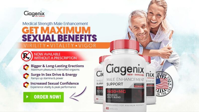 Ciagenix Reviews – Male Enhancement for Bigger Size & Stamina Levels!